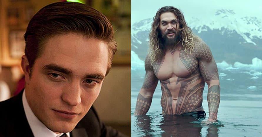 Jason Momoa Aquaman Robert Pattinson Batman
